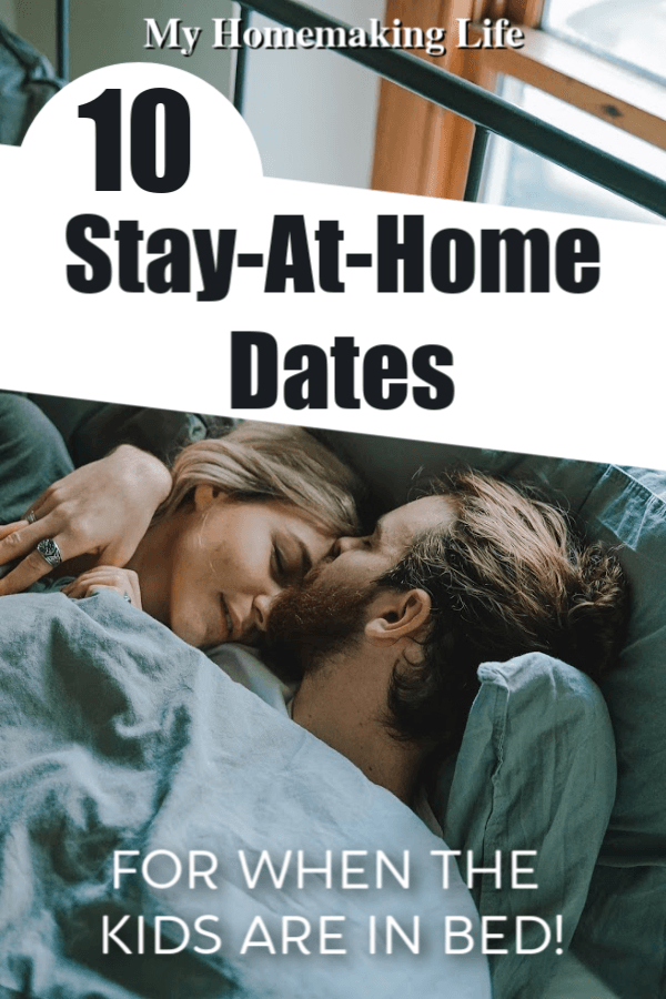 Start dating again with these stay at home dates! We don't always get to go out, but that doesn't mean dating is no longer important. These are 10 Stay At Home Date Ideas to spice up your marriage! #stayathomedates #marriage #dateideas #stayathomedateideas #dating